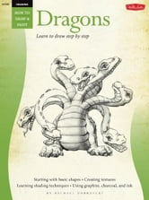 Dragons / Drawing: Learn to Draw Step by Step - Learn to Draw Step by Step ebook by Michael Dobrzycki