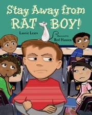 Stay Away from Rat Boy! ebook by Laurie Lears,Red Hansen