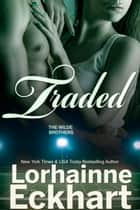 Traded ebook by Lorhainne Eckhart