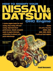 How to Modify Your Nissan & Datsun OHC Engine ebook by Frank Honsowetz