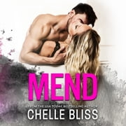 Mend audiobook by Chelle Bliss