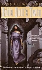 The Bone Doll's Twin ebook by Lynn Flewelling