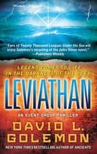 Leviathan - An Event Group Thriller ebook by David L. Golemon