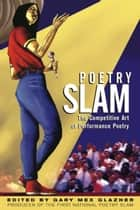 Poetry Slam ebook by Gary Glazner