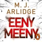 Eeny Meeny - DI Helen Grace 1 audiobook by M. J. Arlidge
