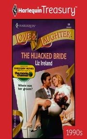 The Hijacked Bride eBook by Liz Ireland