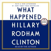 What Happened audiolibro by Hillary Rodham Clinton