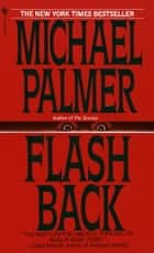 Flashback ebook by Michael Palmer