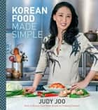 Korean Food Made Simple ebook by Judy Joo