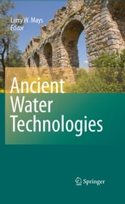 Ancient Water Technologies eBook by L. Mays