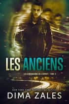 Les Anciens ebook by Dima Zales, Anna Zaires