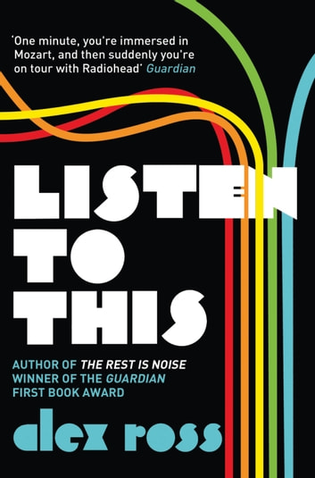 Listen to This ebook by Alex Ross