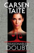 Reasonable Doubt ebook by Carsen Taite
