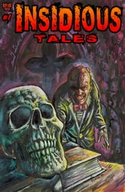 Insidious Tales #1 ebook by Frank Forte,Joseph M. Monks,Mike Bliss