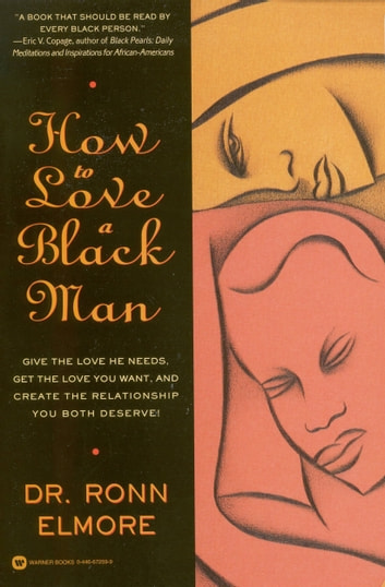 How to Love a Black Man ebook by Ronn Elmore