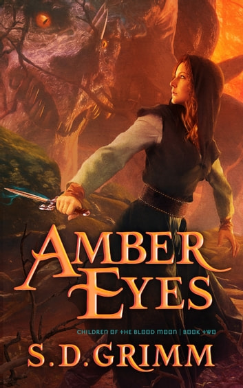 Amber Eyes ebook by S. D. Grimm