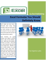 Excel Formulas You Should Definitely Know ebook by Angelina Lydia