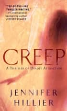 Creep ebook by Jennifer Hillier