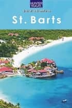 St. Barts Travel Adventures ebook by KC  Nash