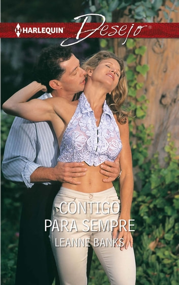 Contigo para sempre ebook by Leanne Banks