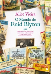 O Mundo de Enid Blyton ebook by ALICE VIEIRA