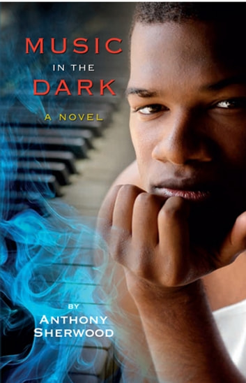 Music in the Dark ebook by Anthony Sherwood
