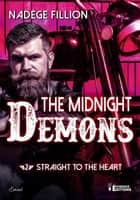Straight to the heart - The Midnight Demons, T2 eBook by Nadège Fillion