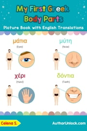 My First Greek Body Parts Picture Book with English Translations