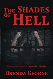 The Shades of Hell ebook by Brenda George