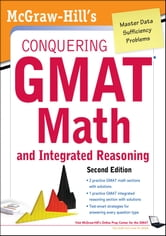 McGraw-Hills Conquering the GMAT Math and Integrated Reasoning, 2nd Edition ebook by Robert Moyer