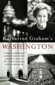 Katharine Graham's Washington ebook by Katharine Graham