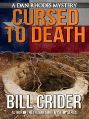 Cursed to Death ebook by Bill Crider