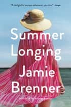 Summer Longing ebook by Jamie Brenner