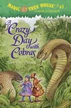 A Crazy Day with Cobras ebook by Mary Pope Osborne,Sal Murdocca