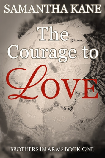 The Courage to Love ebook by Samantha Kane