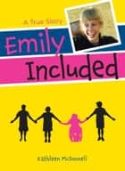 Emily Included ebook by Kathleen McDonnell