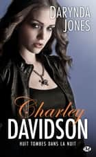 Huit tombes dans la nuit - Charley Davidson, T8 ebook by Darynda Jones