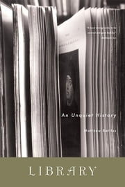 Library: An Unquiet History ebook by Matthew Battles
