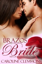 Brazos Bride - The Men Of Stone Mountain, #1 ebook by Caroline Clemmons