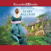 Someone to Care audiobook by Mary Balogh