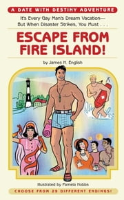 Escape from Fire Island! ebook by Jim English,Pamela Hobbs