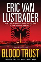 Blood Trust ebook by Eric Van Lustbader