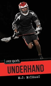 Underhand ebook by M.J. McIsaac