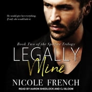 Legally Mine audiobook by Nicole French