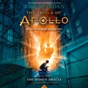 The Trials of Apollo, Book One: The Hidden Oracle sesli kitap by Rick Riordan