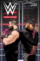 WWE: The Sami & Kevin Show eBook by Dennis Hopeless, Michael Kingston, Samoa Joe,...