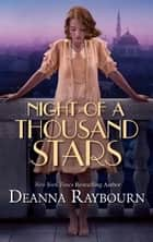 Night of a Thousand Stars 電子書 by Deanna Raybourn