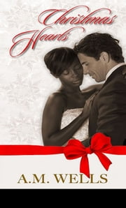 Christmas Hearts ebook by A.M. Wells