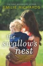 The Swallow's Nest 電子書 by Emilie Richards