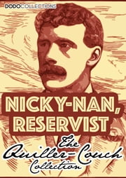 Nicky-Nan, Reservist ebook by Arthur Quiller-Couch